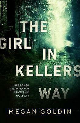1 of 1 - The Girl in Kellers Way by Megan Goldin Paperback Book