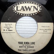 Bette Renne Thrillettes R&B popcorn promo45 YOUR KINDA LOVE YOU AIN'T SO SUCH eE