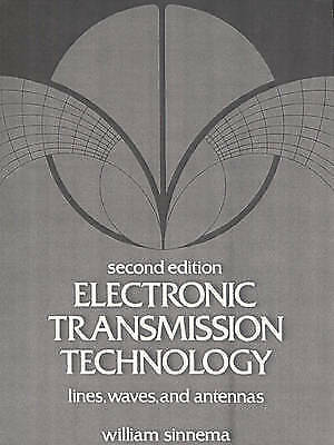 Electronic Transmission Technology : Lines, Waves, and Antennas