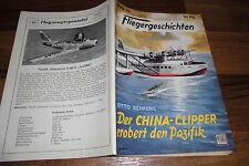 FLIEGERGESCHICHTEN  # 74 -- der CHINA-CLIPPER EROBERT den PAZIFIK // Moewig 1956