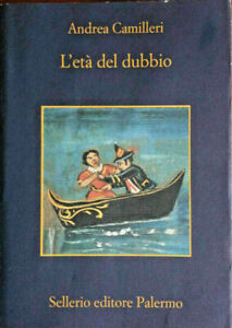 LIBRO-Andrea-Camilleri-L-039-eta-del-dubbio-Sellerio-Editore-Palermo-2008-ITALIANO