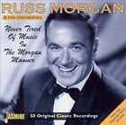Never Tired of Music in the Morgan Manner by Russ Morgan (Trombone) (CD, Jul-2003, 2 Discs, Jasmine Records)