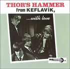 From Keflavik, With Love by Thor's Hammer (CD, Nov-2001, Big Beat Records (Dance))
