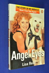 ANGEL-EYES-Lisa-Reid-STORY-OF-MY-MIRACLE-NOW-I-CAN-SEE-AGAIN-Labrador-Guide-Dog