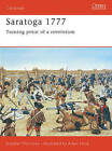 Saratoga, 1777: Turning Point of a Revolution by Brendan Morrissey (Paperback, 2000)