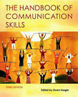 The Handbook of Communication Skills by Taylor & Francis Ltd (Paperback, 2006)