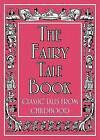 The Fairy Tale Book: Classic Tales from Childhood by Michael O'Mara Books Ltd (Hardback, 2009)