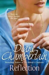 Very-Good-Reflection-Diane-Chamberlain-Paperback