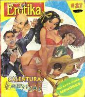 DELMONICOS EROTIKA CALENTURA MUSICAL mexican comic SEXY GIRLS SPICY #27