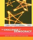 The Challenge of Democracy by Jerry Goldman, Kevin Hula, Kenneth Janda and Jeffrey M. Berry (2005, Paperback, Brief Edition)
