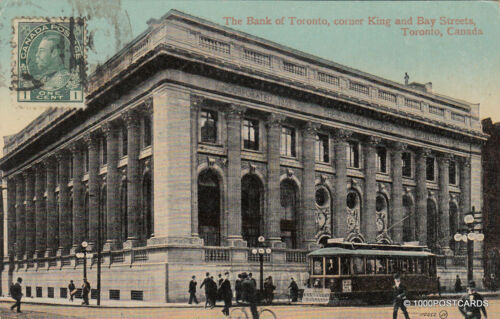 CANADA Toronto The Bank of Toronto, corner King and Bay Streets 1917