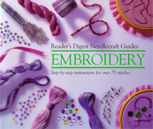"""""""Readers Digest"""" Basic Guide Embroidery (""""Readers Digest"""" needlecraft guide), Re"""