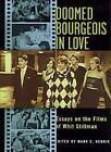Doomed Bourgeois in Love by Mark C. Henrie (Paperback, 2001)
