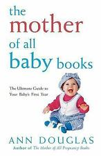 The Mother of All Baby Books 10 by Ann Douglas (2002, Paperback)