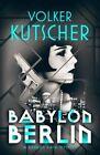 Babylon Berlin von Volker Kutscher (2016, Taschenbuch)