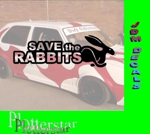 Save the Rabbits JDM Sticker Aufkleber oem Hater Shocker Fun