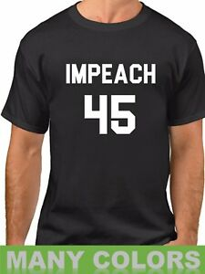 71344923f11e92 Men s Impeach 45 - Anti Donald Trump Protest Political Shirt ...