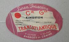 05   Authentique Etiquette  Cie Gle Transatlantique LINEA FRANCESA  - KINGSTON