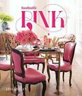 House Beautiful: Pink von Lisa Cregan (2016, Gebundene Ausgabe)