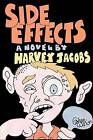 Side Effects by Harvey Jacobs (Paperback / softback, 2009)