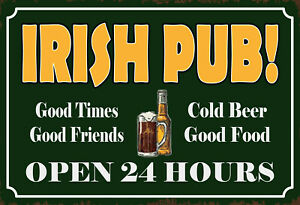 Irish-Pub-Open-24-Hours-Tin-Sign-Shield-Arched-7-7-8x11-13-16in-SM0164-X