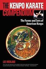 The Kenpo Karate Compendium: The Forms and Sets of American Kenpo, Very Good Con
