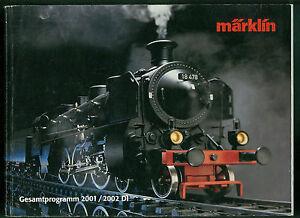 Alter Katalog Märklin Gesamtprogramm 2001/2002 D1 Eisenbahn Bahn Fotos Schrecklicher Wert Antikspielzeug