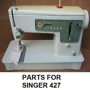 Original Singer 427 Sewing Machine Replacement Repair Parts