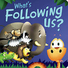 What's Following Us? by Brandy Cooke (Board book, 2011)