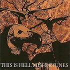 Misfortunes by This Is Hell (CD, Feb-2008, Trustkill)