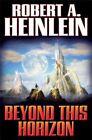 Beyond This Horizon by Robert A. Heinlein (Paperback, 2014)