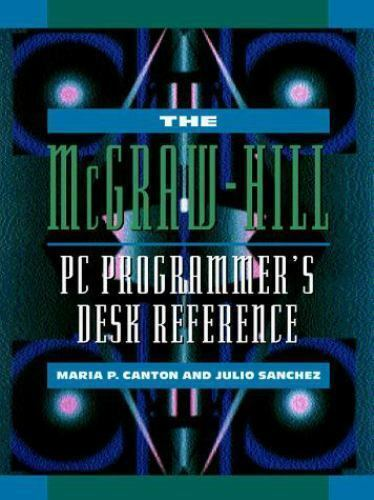 McGraw-Hill programmer's desk reference - Maria P. Canton