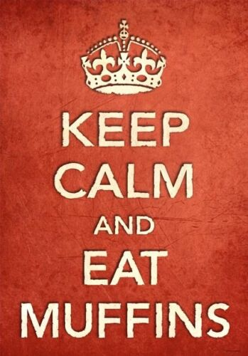 CR25 Vintage Style Red Keep Calm Eat Muffins Food Funny Poster Print A2//A3//A4