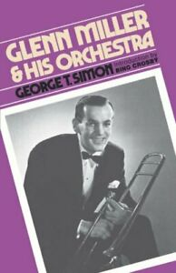 Glenn-Miller-amp-His-Orchestra-by-Simon-George-T-Paperback-Book-The-Fast-Free