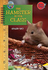 The Hamster in Our Class by Kathleen Tracy (Hardback, 2011)