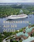 Kreuzfahrten auf der Ostsee von Ralf Schröder (2014, Gebundene Ausgabe)