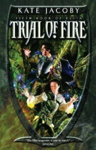 Trial-of-Fire-GOLLANCZ-S-F-by-Jacoby-Kate-Hardback-Book-The-Fast-Free