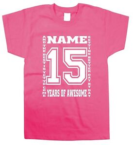 1343039b Kids Children's 15th Birthday T-Shirt Personalised Name Any Age Can ...