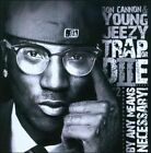 Trap Or Diie, Pt. 2: By Any Means Necessary! by Young Jeezy/Don Cannon (CD, Jul-2010, 1 Stop)
