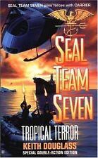 Seal Team Seven 12: Tropical Terror by Douglass, Keith, Good Book