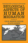 Biological Aspects of Human Migration by Cambridge University Press (Paperback, 2009)