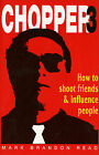 How to Shoot Friends and Influence People by Mark Brandon Read (Paperback, 2000)