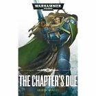 The Chapter's Due by Graham McNeill (Paperback, 2016)