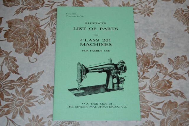 Illustrated Parts Manual To Service SINGER Classes 40 And 40 Delectable The Singer Manufacturing Co Sewing Machine Ebay
