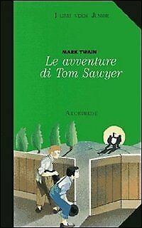 avventure di tom sawyer (scala) x media twain mark 9788879520607