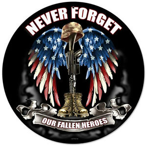 Never Forget Our Fallen Heroes Metal Sign Patriotic ...