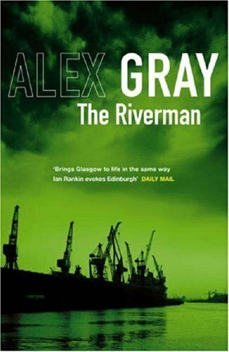 1 of 1 - The Riverman: 4 By  Alex Gray. 9781847440259