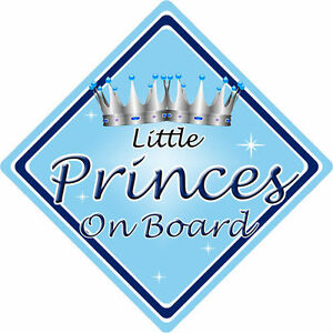 Non Personalised Child//Baby On Board Car Sign ~ Little Prince On Board ~ L.Blue