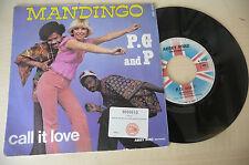 """P.G AND P""""MANDINGO - disco 45 giri SONOPRESS Fr 1977""""/PERFETTO"""