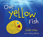 One Yellow Fish by Linda Kranz (Board book, 2016)